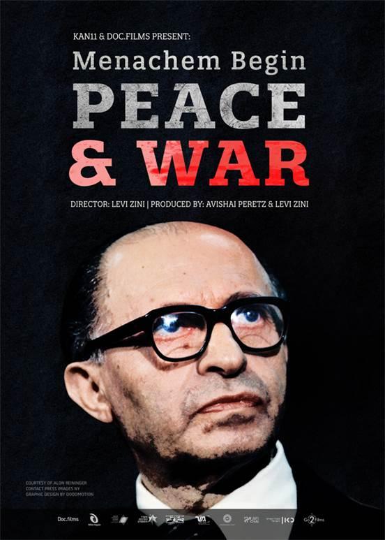 Ισραηλινός κινηματογράφος online: «Μεναχέμ Μπέγκιν: Ειρήνη και Πόλεμος» – διαθέσιμο έως 16 Ιουνίου, ώρα19:00